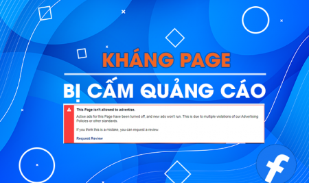 Kháng page bị cấm quảng cáo – This page isn't allowed to advertise
