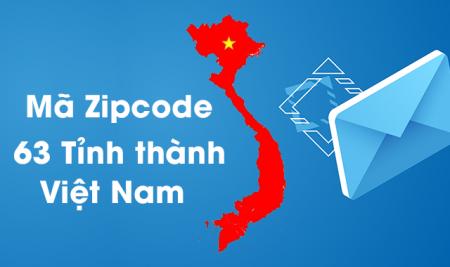 Mã bưu chính 63 tỉnh thành Việt Nam mới nhất 2019