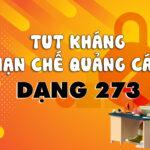 Tài khoản quảng cáo bị vô hiệu hóa – TKQC bị vô hiệu hóa hàng loạt và cách kháng nghị tài khoản dạng 273